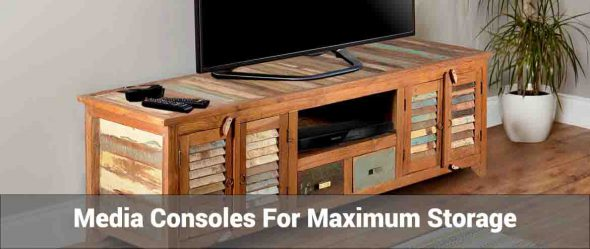 Media Consoles For Maximum Storage
